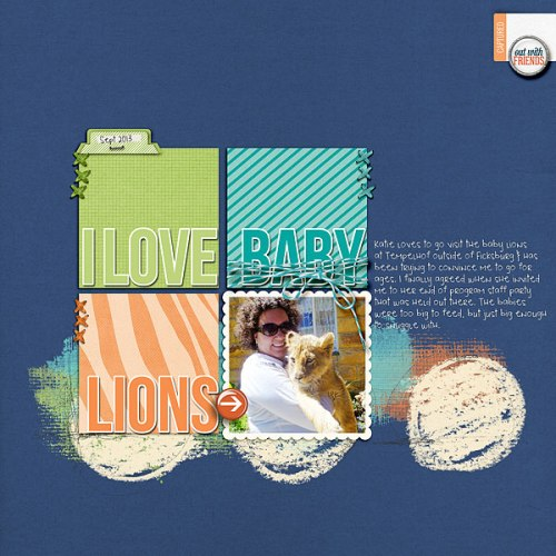 I Love Baby Lions by Heather Awsumb: Astro Solids, Artsy Layered Paint No 1, Day Out Kit, Cardstock Tabs No 2, Away We Go Add on Paper Pack, Dragon Trainer Element Pack, Little Layette Kit, Arrow Flairs No 1, Flagged Sentiments No 1, Bakers Twine Sea by Katie Pertiet; Little Safari Paper Pack by Mindy Terasawa